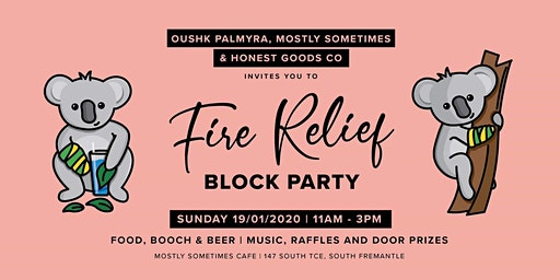 FIRE RELIEF BLOCK PARTY !!
