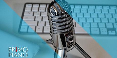 Webinar Podcast: scrittura, produzione e diffusione biglietti