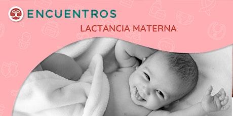 Lactancia Materna - Antes y después del  nacimiento de tu bebé tickets