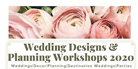 Wedding Designs & Planning Workshops 2020 tickets