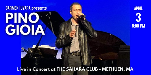 Pino Gioia Live 2020 | Methuen MA - Presented by Carmen Iuvara