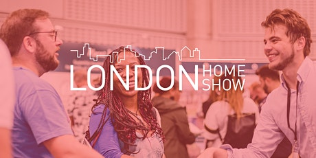 London Home Show Spring 2020 tickets