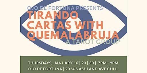 Tirando Cartas with QueMalaBruja; A Tarot Group.