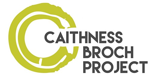 Caithness Broch Project: Tall Towers with Grass Roots