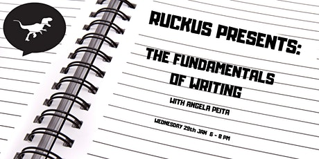 Ruckus Presents: The Fundamentals Of Writing tickets