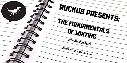 Ruckus Presents: The Fundamentals Of Writing