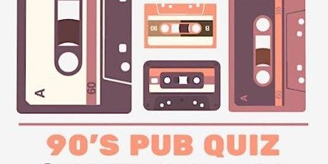 Pub Quiz- 90's  Party tickets