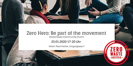 Zero Hero - Be Part of the Movement Tickets