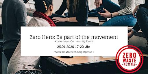 Zero Hero - Be Part of the Movement