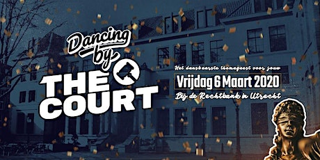 Dancing by the Court | De Rechtbank Utrecht tickets