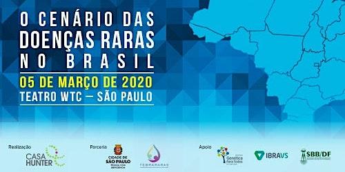 CENÁRIO DAS DOENÇAS RARAS NO BRASIL - 5/3/2020 -  5ª EDIÇÃO