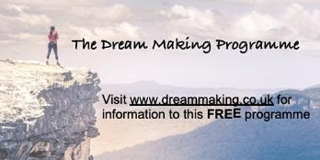 The Dream Making Programme tickets