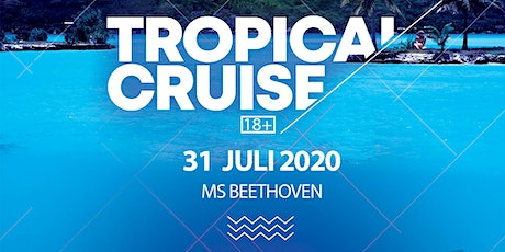 Tropical Cruise | Ms Beethoven | 31.07.20 Tickets