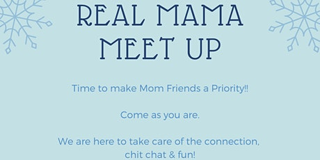Real Mama Meet up tickets