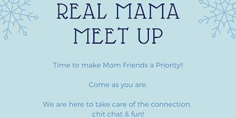 Real Mama Meet up tickets
