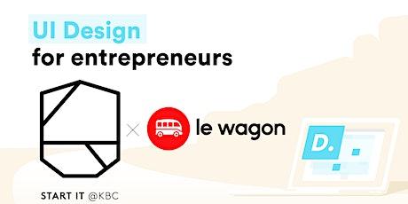 UI design for entrepreneurs! billets
