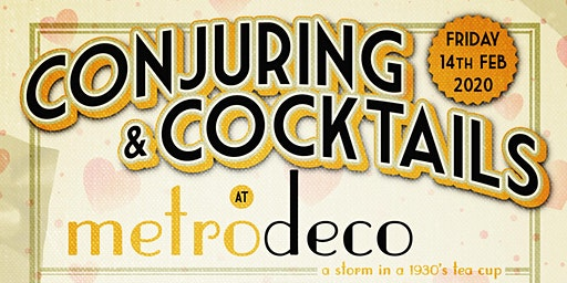 Conjuring and Cocktails at Metrodeco