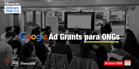 Google Ad Grants para ONG's Donostia tickets