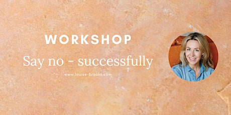 Say no - successfully (parenting workshop) tickets