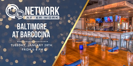 Network After Work Baltimore at Barcocina tickets