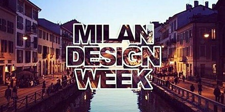 Milan Design Week 2020 Tutti Gli Eventi & Party tickets
