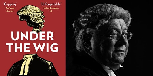 A Lawyer's Stories of Murder, Guilt & Innocence: William Clegg QC in Conversation.