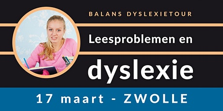Balans Dyslexietour - Zwolle tickets
