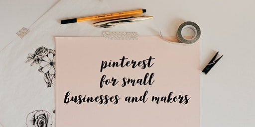 Pinterest for Small Businesses and Makers