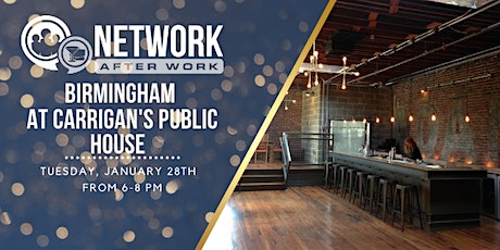 Network After Work Birmingham at Carrigan's Public House tickets