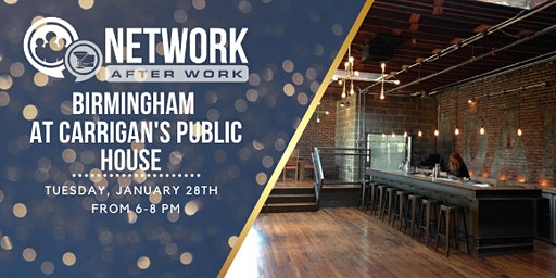 Network After Work Birmingham at Carrigan's Public House