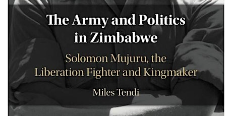 Book launch: The Army and Politics in Zimbabwe tickets