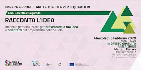 Racconta l'idea @Lodi-Corvetto e Rogoredo biglietti