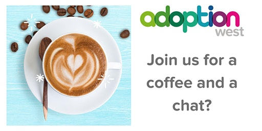 Find out more about adoption - coffee and chat (Bath)