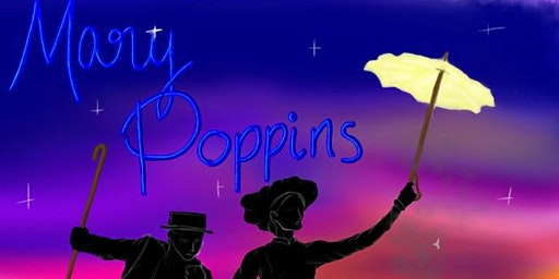 26th March 7pm - Mary Poppins at St Joseph's School Launceston