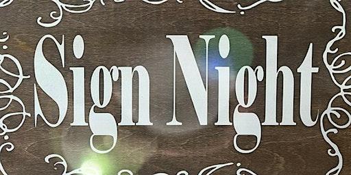 Wood sign paint night