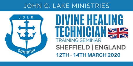 Sheffield John G. Lake Ministries DHT tickets