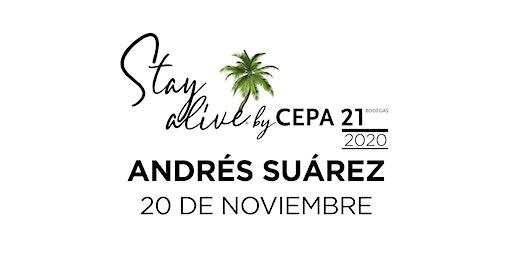 ANDRÉS SUÁREZ STAY ALIVE® By CEPA21 | VALLADOLID