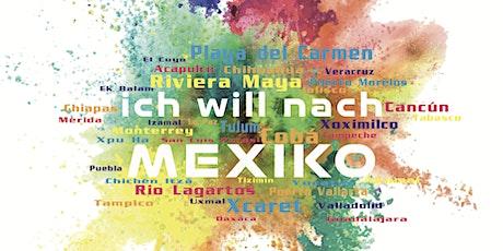 GedankenSafari Mexiko Tickets