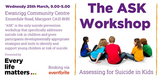 ASK Workshop (Assessing for Suicide in Kids) - Maryport