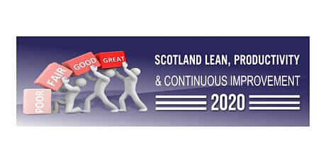 Scotland Lean, Productivity & Continuous Improvement tickets
