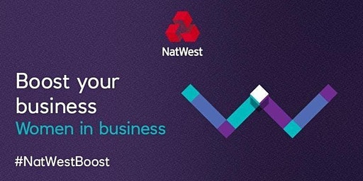 Celebrating inspirational Women in Business #NatWestBoost