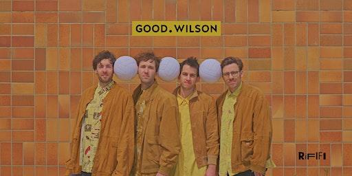 Good Wilson LIVE @Rififi Innsbruck