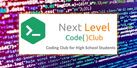 Term 1- Next Level Code Club for High School Weekly 11Feb - 6Apr tickets