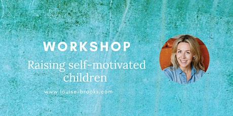 Raising self-motivated children (parenting workshop) tickets