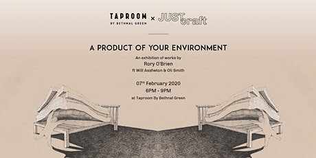 JUSTcraft presents: A Product of Your Environment tickets