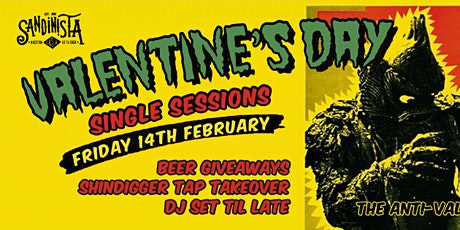 Single Sessions  - Sandinista x Shindigger Takeover tickets