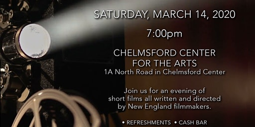 A Celebration of Local Short Films in Chelmsford MA