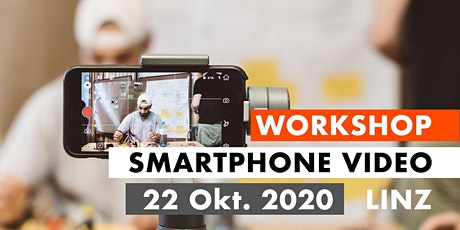 SMARTPHONE VIDEO WORKSHOP - Linz 22.10.2020 Tickets