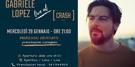 Gabriele Lopez // Live al Crash Roma biglietti