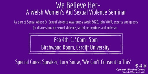 We Believe Her- A Welsh Women's Aid Sexual Violence Seminar